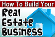 how to build a strong real estate business.