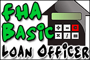 FHA Basic Loan Officer