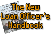 The New Loan Officer's Handbook For Success