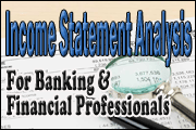 Income Statement Analysis for Banking and Financial Professionals
