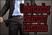 Understanding Bankruptcy Exemptions