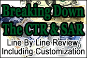 Completing The CTR and SAR Reports, Line by Line