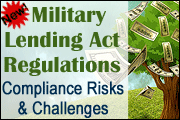 The New Military Lending Act (MLA) Regulations: Compliance Risks And Challenges