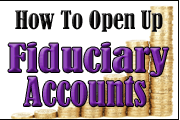Fiduciary Accounts: Soup To Nuts