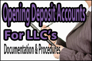 Opening Deposit Accounts for LLCs: Documentation and Procedures