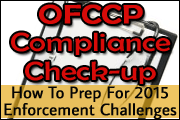 OFCCP Compliance Check-Up: How To Prepare For Enforcement Challenges Coming In 2015