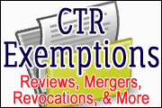 BSA Series: CTR & Exemptions: Reviews, Mergers, Revocations and More