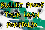 Bullet Proof Your Loan Portfolio