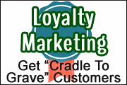 Loyalty Marketing � Ensure Your Bank�s Customers Are Cradle To Grave
