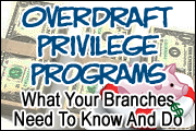 Overdraft Privilege Programs: What Your Branches Need To Know And Do