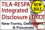 New TILA-RESPA Integrated Disclosure (TRID) Rule: Are You Ready for Its Impact?