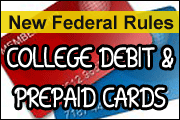 New Federal Rules Target Student Bank Accounts - Top 10 Issues