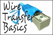 Wire Transfer Basics