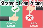 Strategic Loan Pricing