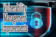 Vulnerability Management Improvements