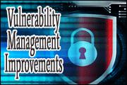Vulnerability Management Improvements